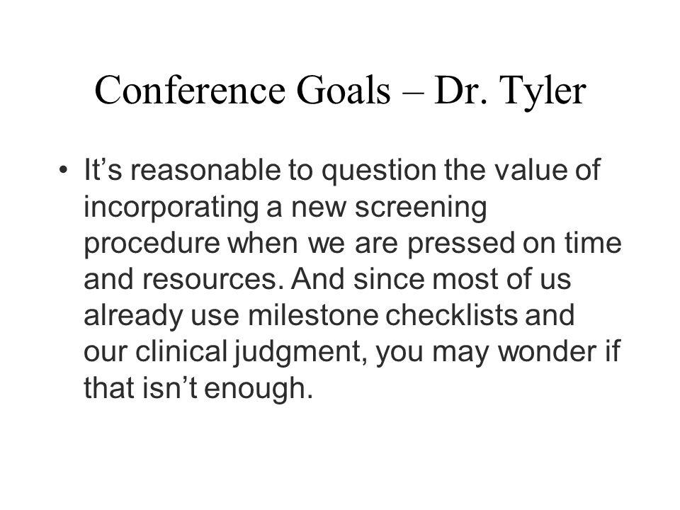 Conference Goals – Dr.