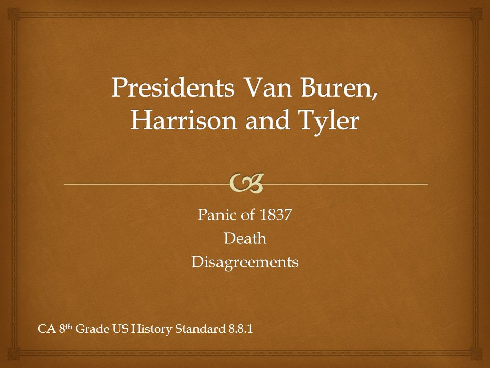   In the election of 1836 Martin Van Buren was chosen to be the next President.