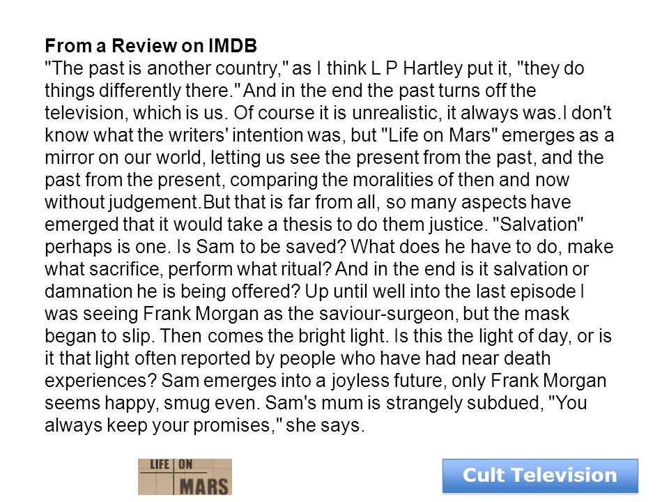 Cult Television From a Review on IMDB