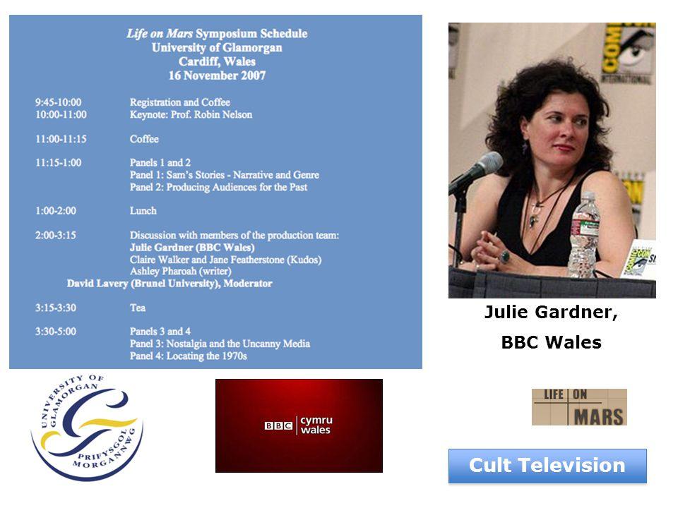Julie Gardner, BBC Wales Cult Television