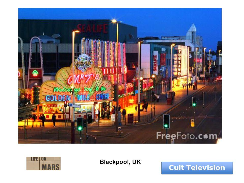 Blackpool, UK Cult Television Blackpool, UK