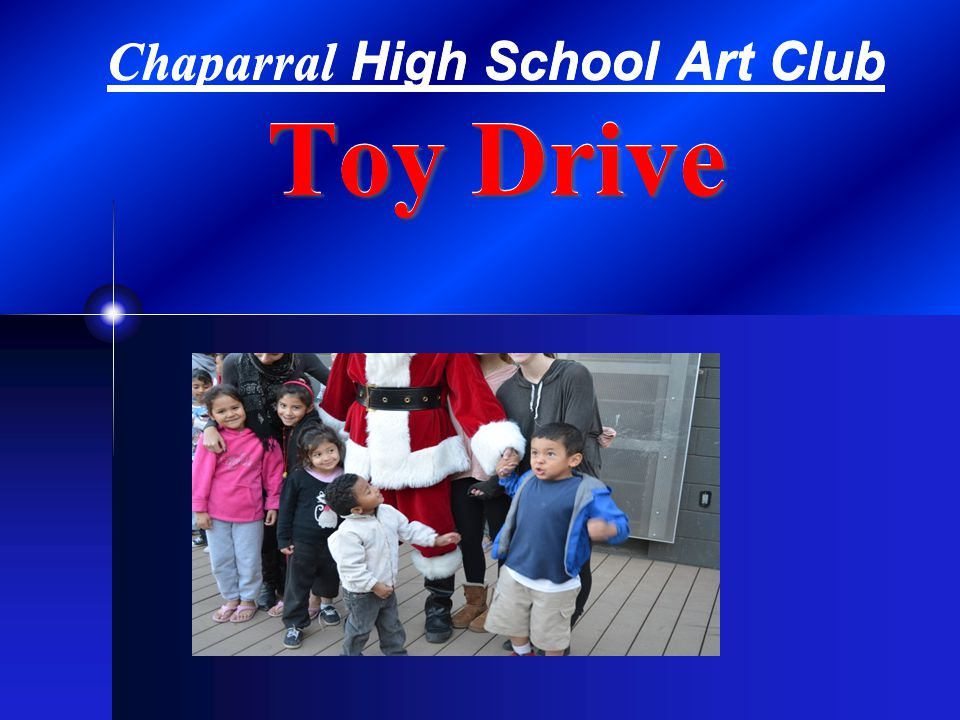 Toy Drive Chaparral High School Art Club Toy Drive