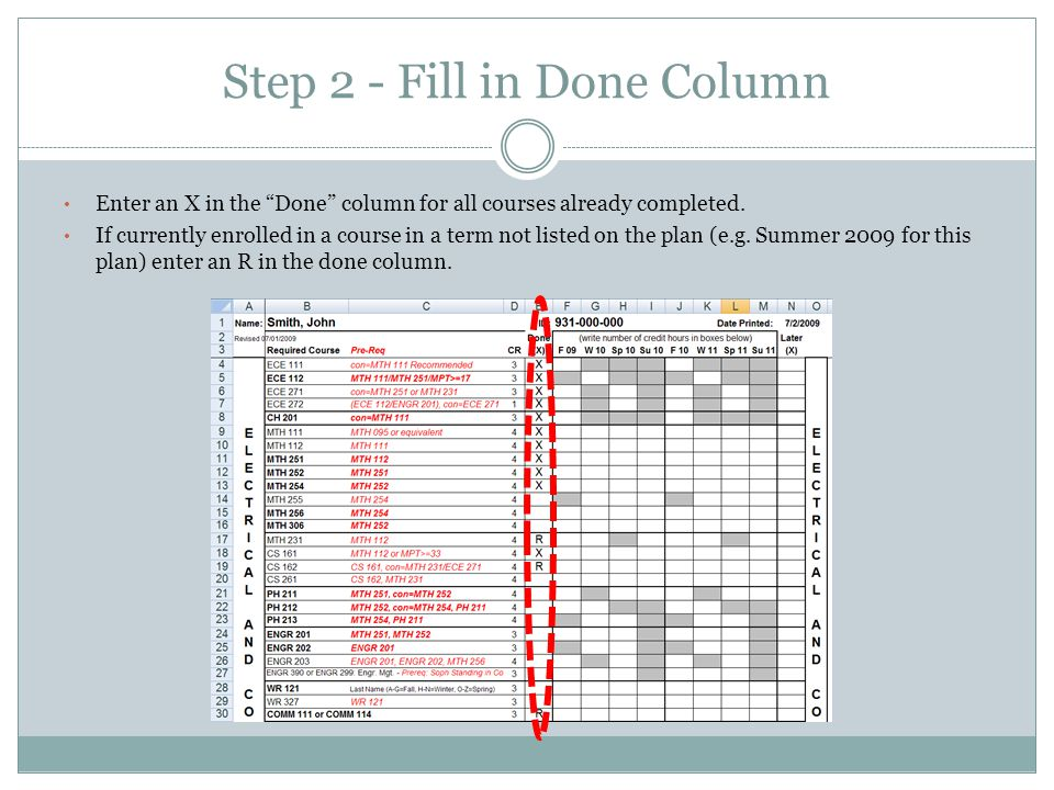 Step 2 - Fill in Done Column Enter an X in the Done column for all courses already completed.