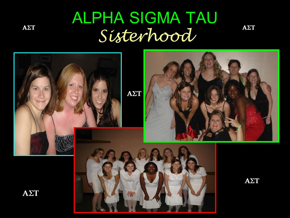 ALPHA SIGMA TAU Sisterhood  