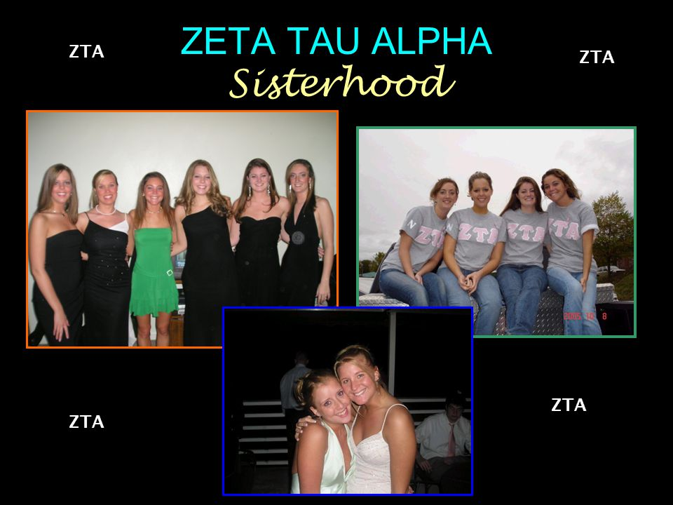 ZETA TAU ALPHA Sisterhood ZTA