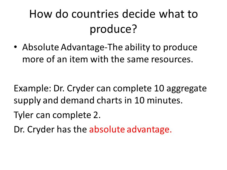 How do countries decide what to produce.