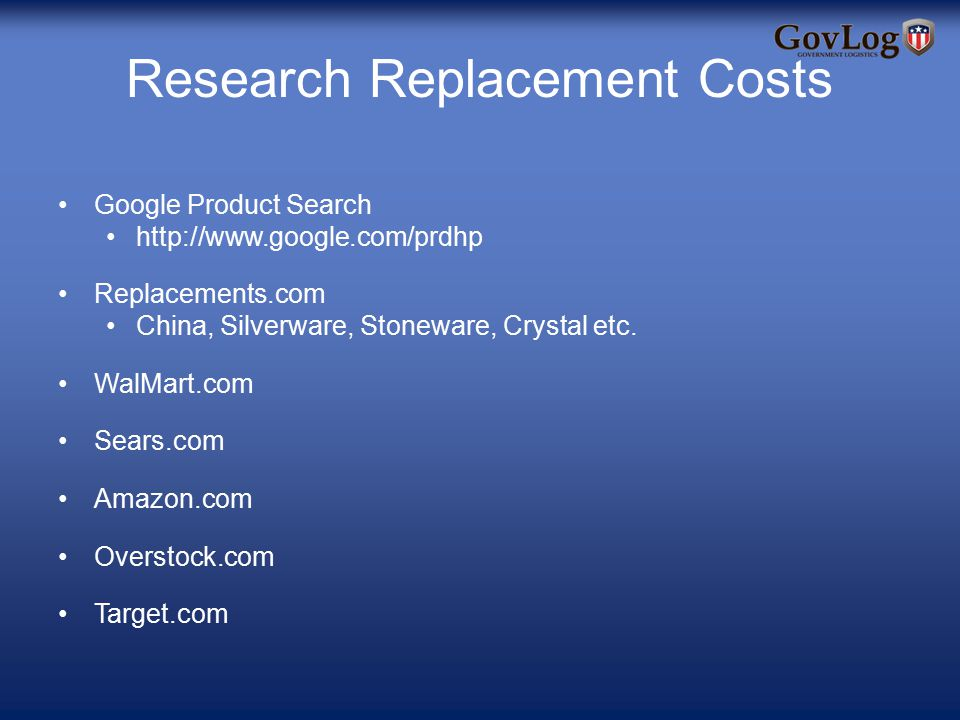 Research Replacement Costs Google Product Search http://www.google.com/prdhp Replacements.com China, Silverware, Stoneware, Crystal etc.