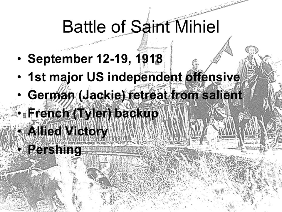 Meuse-Argonne Offensive September 26-November 11, 1918 Biggest AEF Battle of WWI Pershing w/French (Tyler) Gained little by October Cleared Argonne by November Ended w/Armistice Allied Victory Lost Battalion Huge loss of African-American (Mason) troops