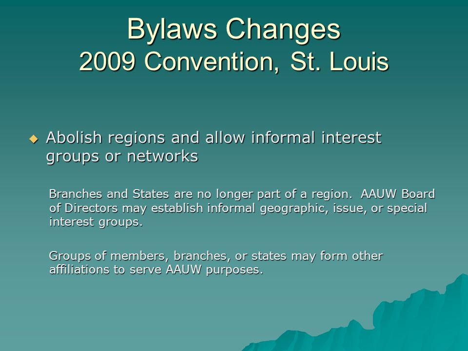 Bylaws Changes 2009 Convention, St.