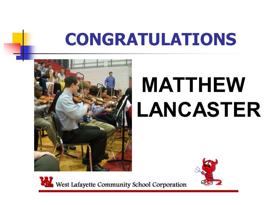 CONGRATULATIONS MATTHEW LANCASTER