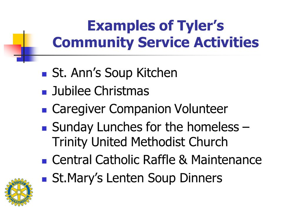 Examples of Tyler's Community Service Activities St.