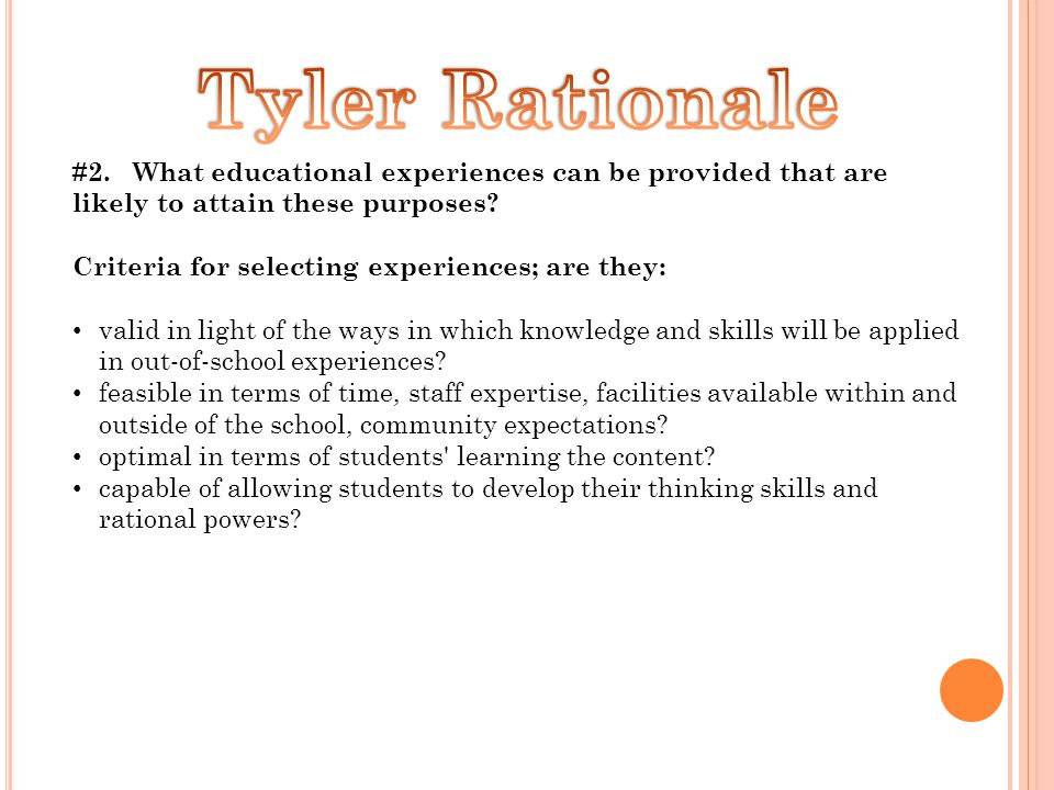#2. What educational experiences can be provided that are likely to attain these purposes.