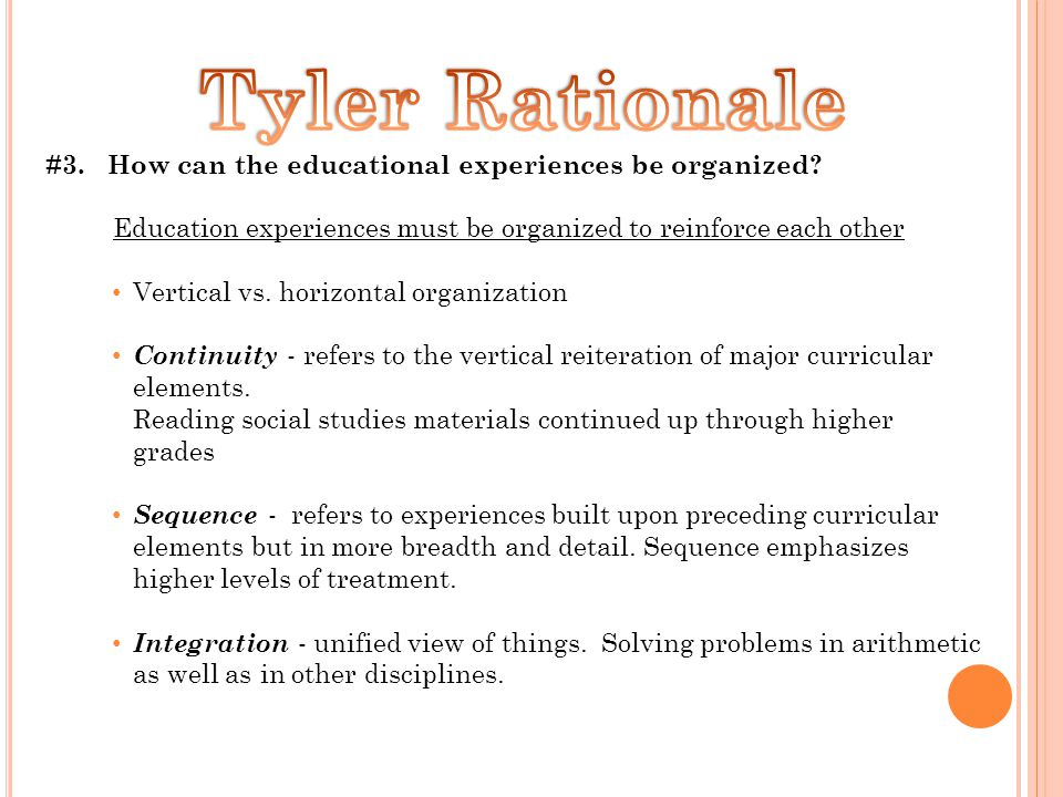 #3. How can the educational experiences be organized.