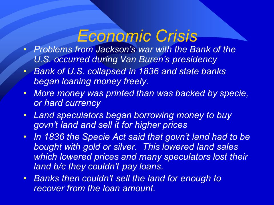 Economic Crisis Problems from Jackson's war with the Bank of the U.S.