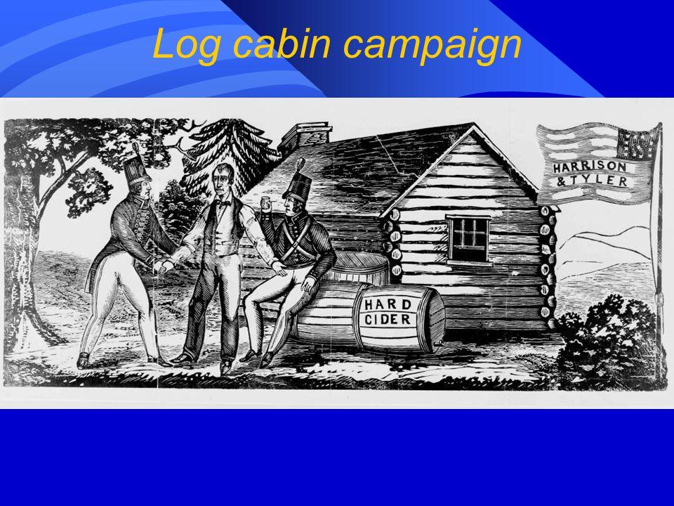Log cabin campaign