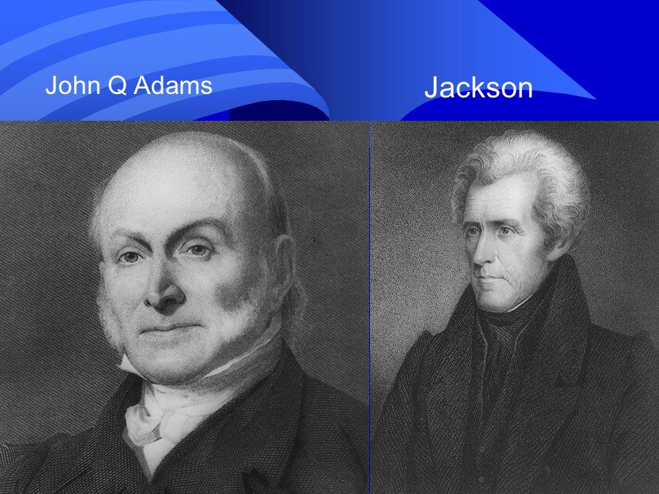 John Q Adams Jackson