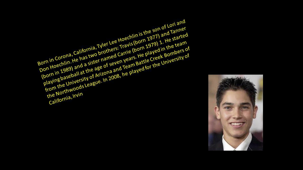 Born in Corona, California, Tyler Lee Hoechlin is the son of Lori and Don Hoechlin.