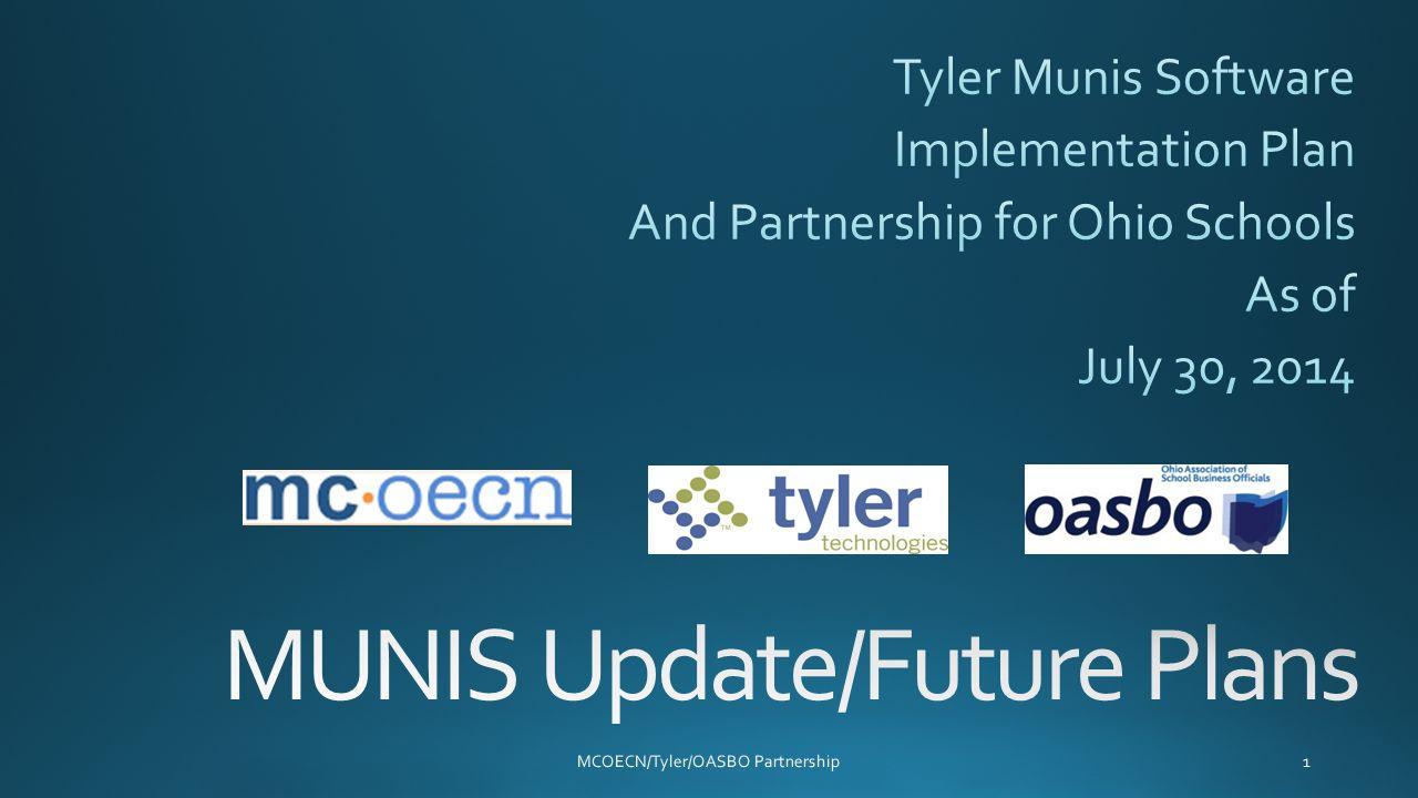 MCOECN/Tyler/OASBO Partnership1