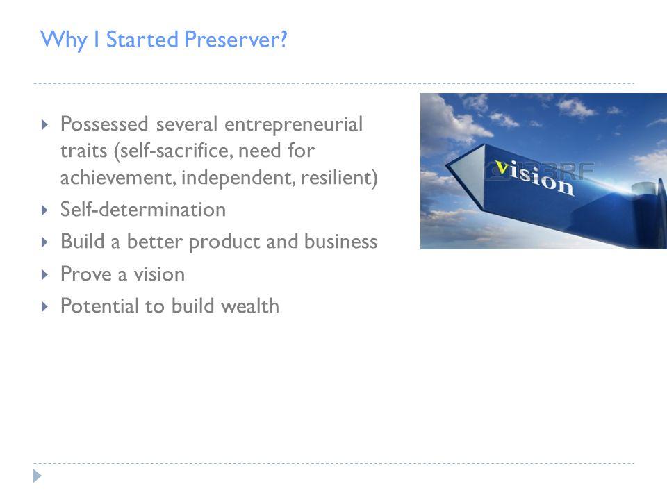 Why I Started Preserver.