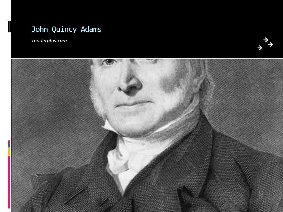 John Quincy Adams renderplus.com