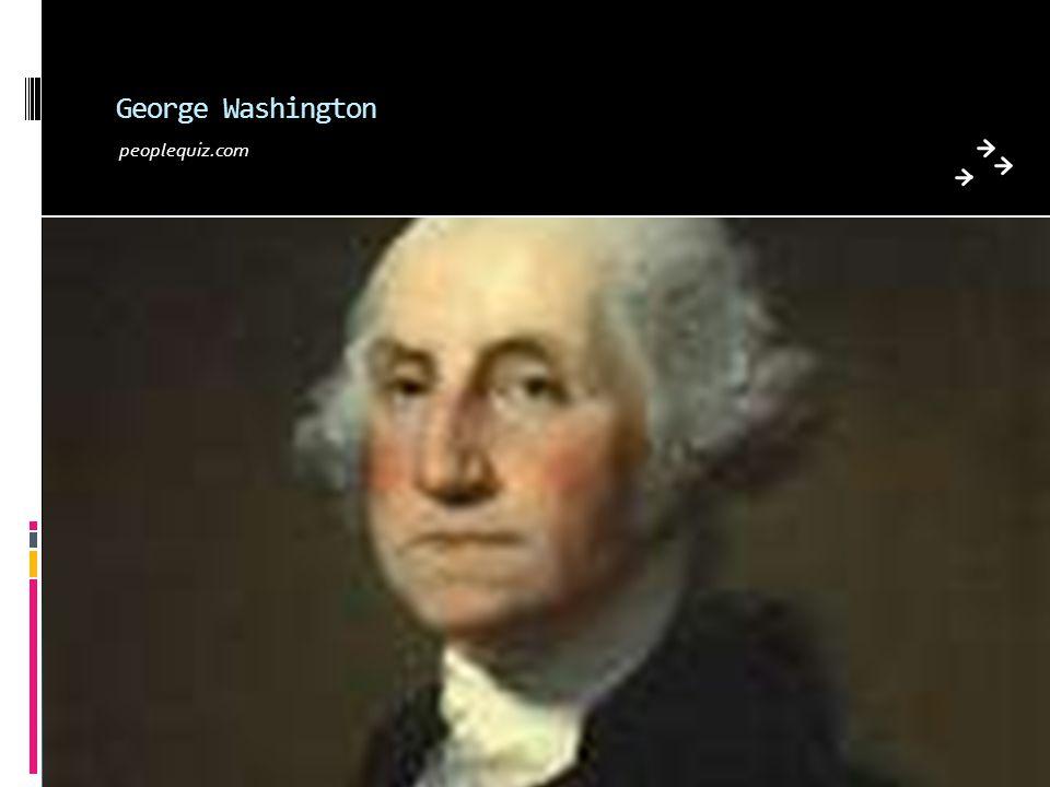 George Washington peoplequiz.com