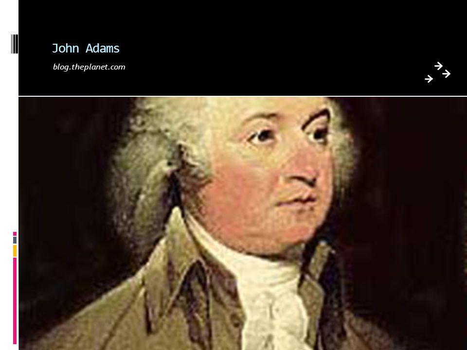 John Adams blog.theplanet.com