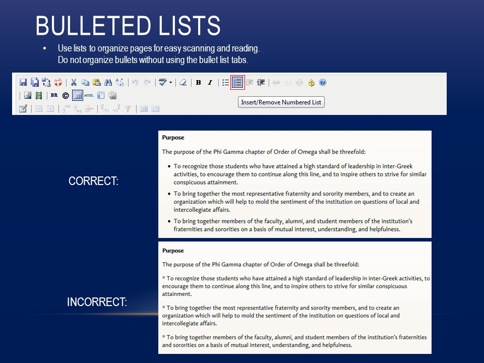 BULLETED LISTS Use lists to organize pages for easy scanning and reading.