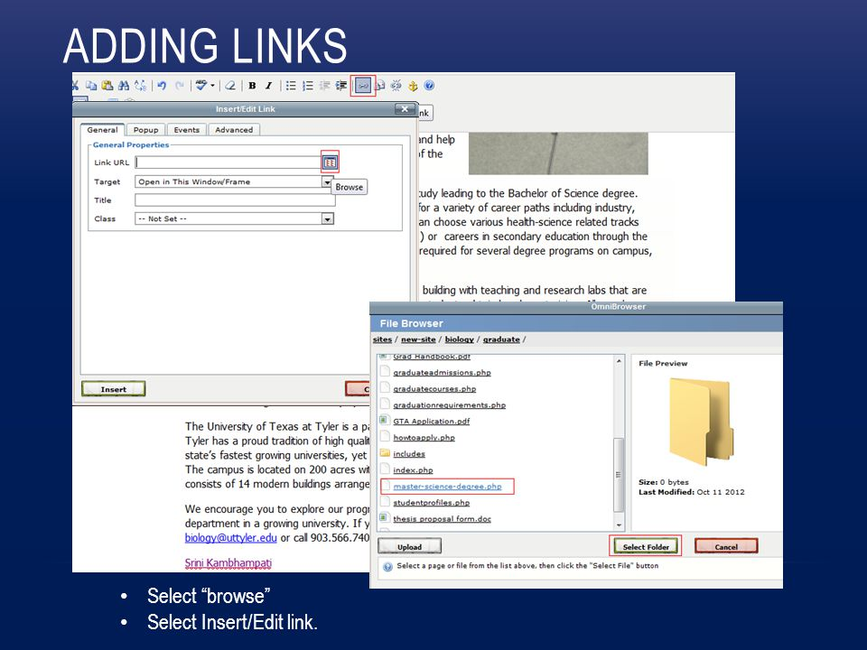 ADDING LINKS Select browse Select Insert/Edit link.
