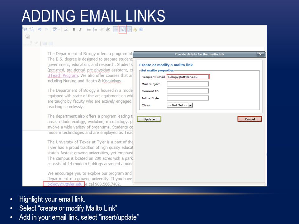 ADDING EMAIL LINKS Highlight your email link.