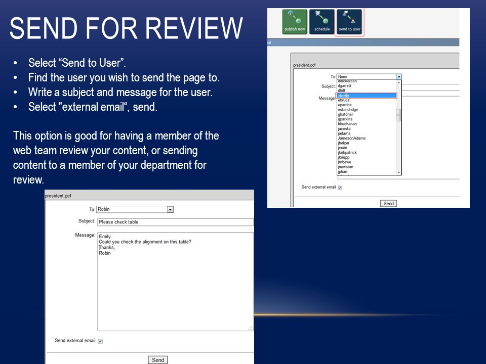 SEND FOR REVIEW Select Send to User . Find the user you wish to send the page to.