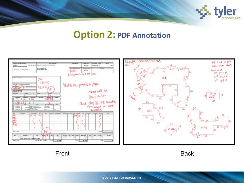 © 2010 Tyler Technologies, Inc. Option 3: Tyler Verify – Mobile Office Data entry on tablet PC