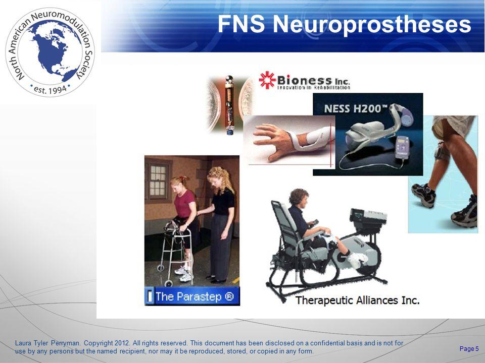 FNS Neuroprostheses Laura Tyler Perryman. Copyright 2012.
