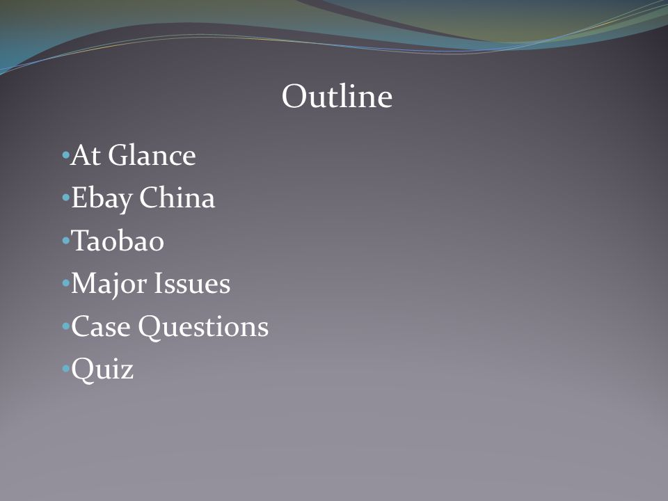 At Glance Ebay China Taobao Major Issues Case Questions Quiz Outline