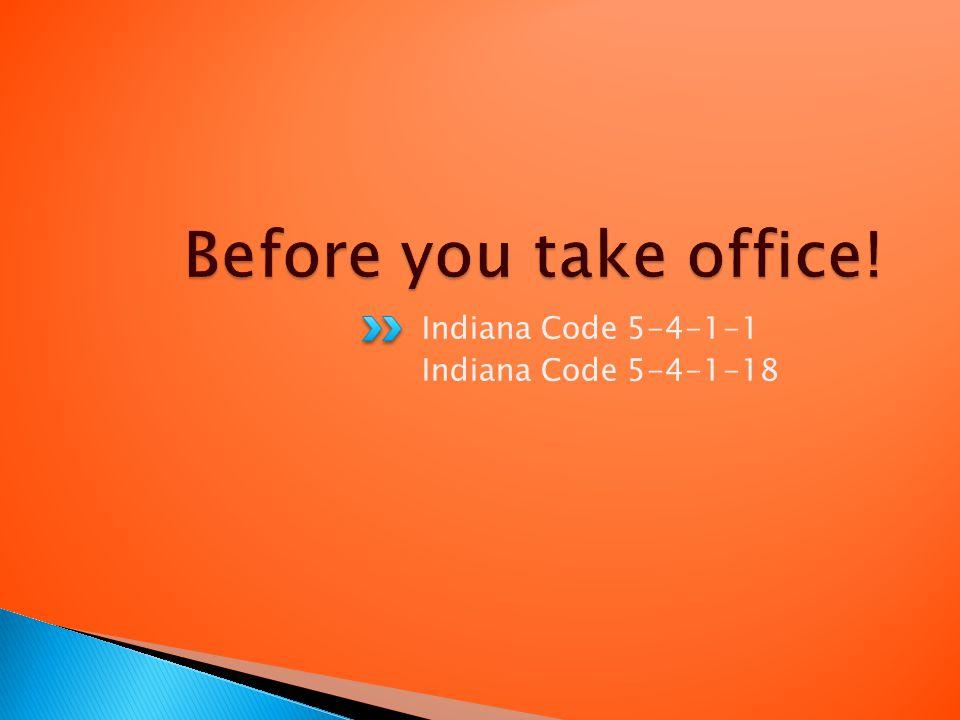 Indiana Code 5-4-1-1 Indiana Code 5-4-1-18