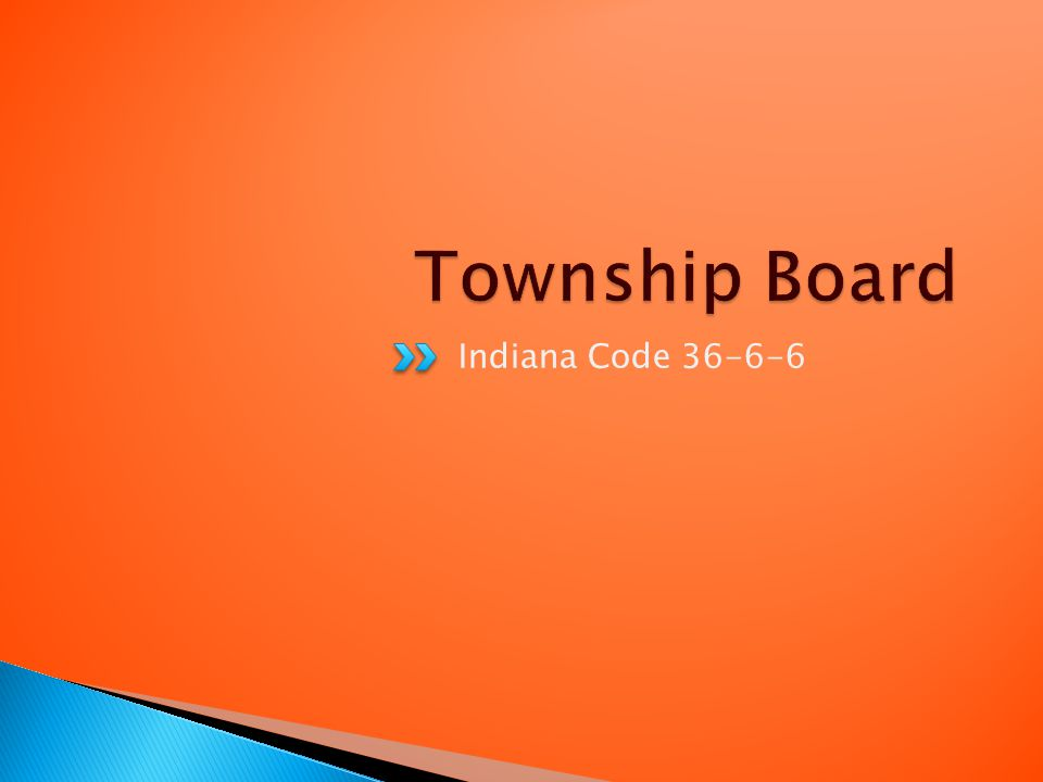 Indiana Code 36-6-6