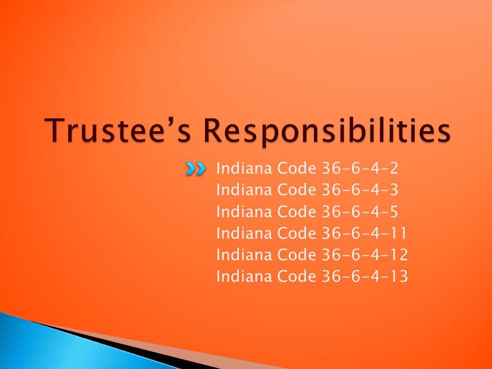 Indiana Code 36-6-4-2 Indiana Code 36-6-4-3 Indiana Code 36-6-4-5 Indiana Code 36-6-4-11 Indiana Code 36-6-4-12 Indiana Code 36-6-4-13