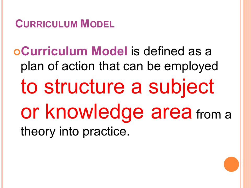 Curriculum, defined as a Structured Series of Intended Learning Outcomes; Written Total Plan for Education of Learners for which Action to be taken. D