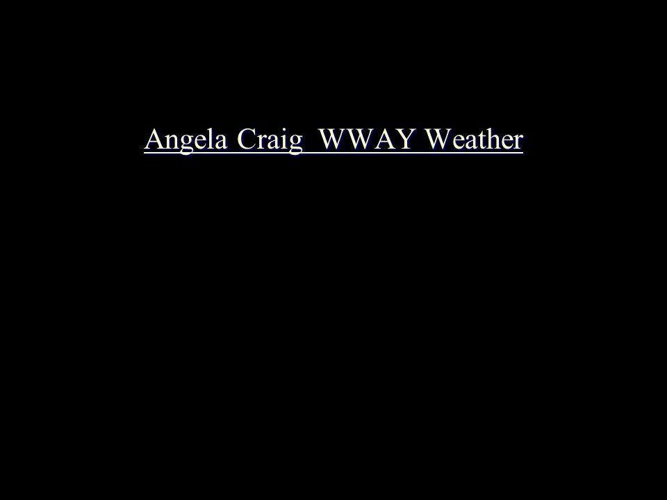 Angela Craig WWAY Weather Angela Craig WWAY Weather