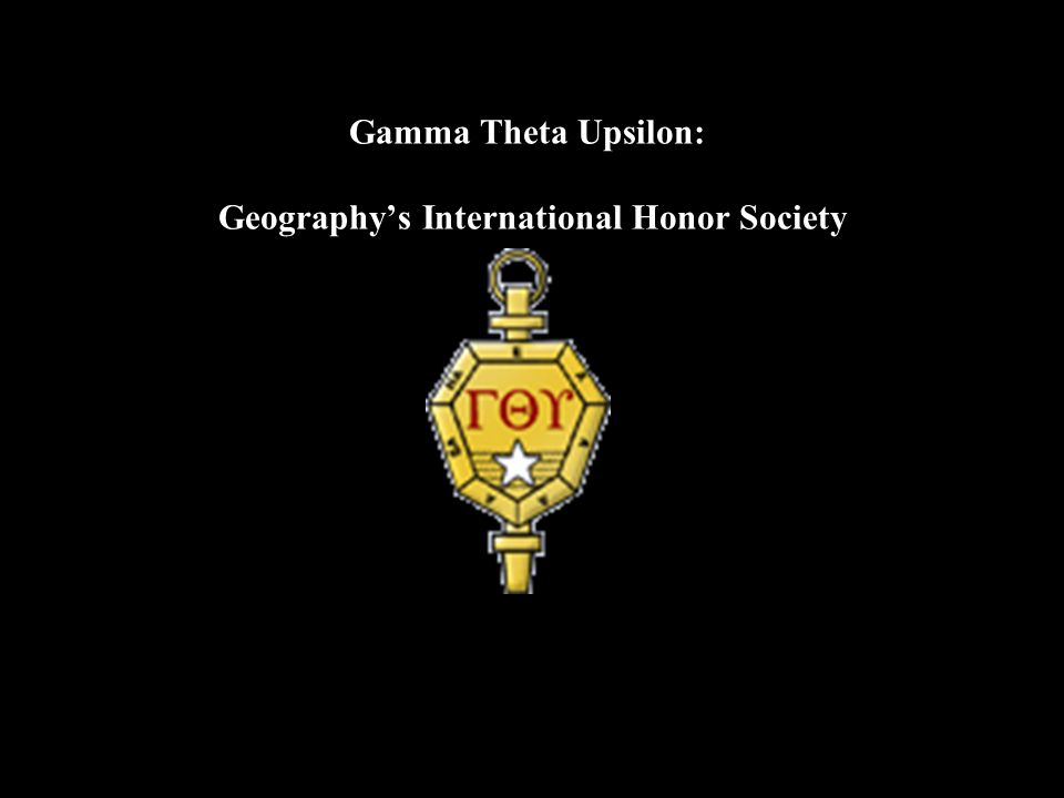 Gamma Theta Upsilon: Geography's International Honor Society