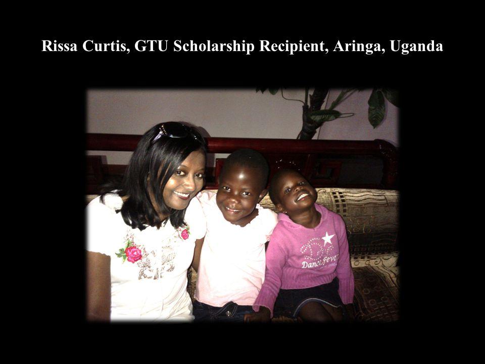 Rissa Curtis, GTU Scholarship Recipient, Aringa, Uganda