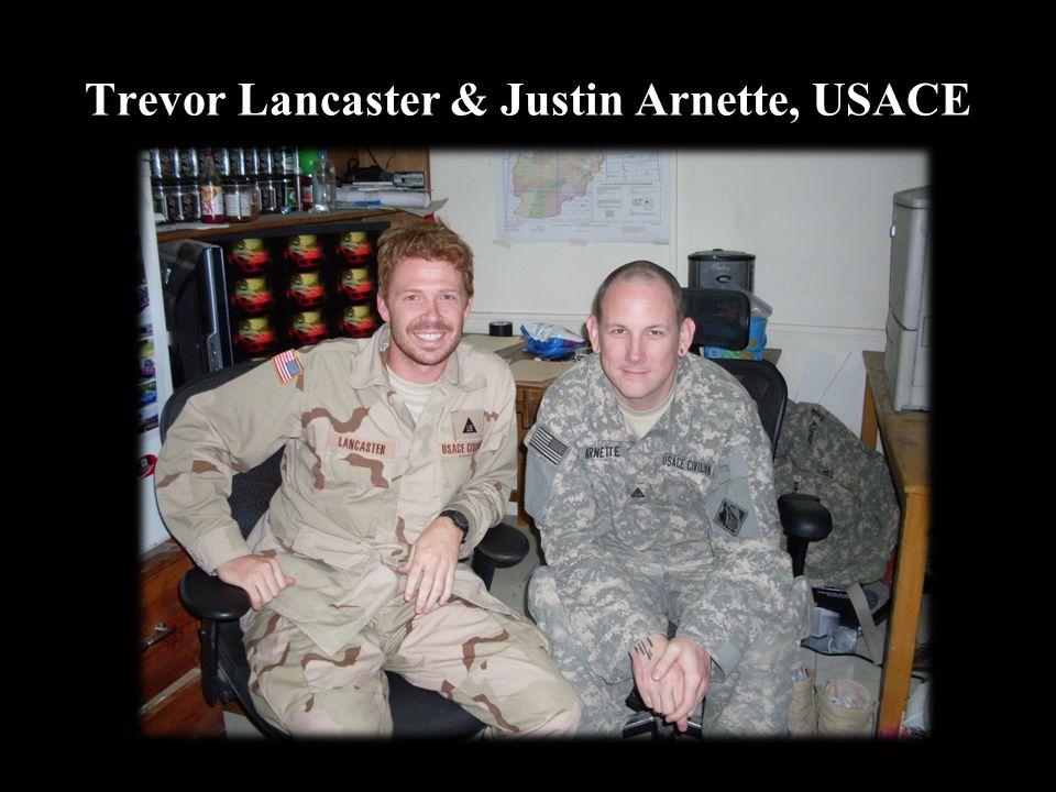 Trevor Lancaster & Justin Arnette, USACE