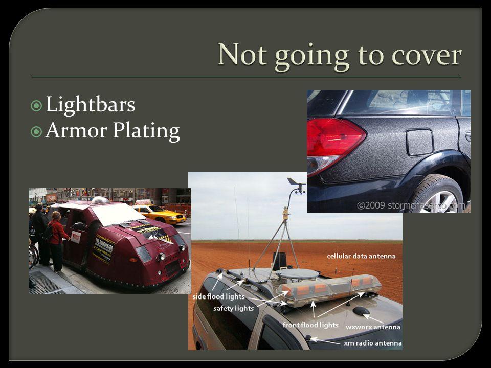  Lightbars  Armor Plating