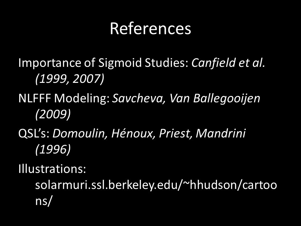 References Importance of Sigmoid Studies: Canfield et al.