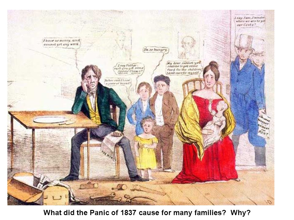 What did the Panic of 1837 cause for many families Why