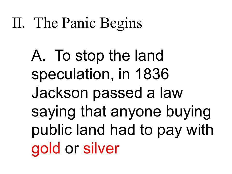 II. The Panic Begins A.