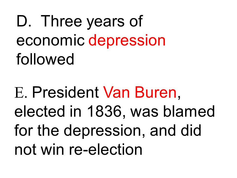 D. Three years of economic depression followed E.