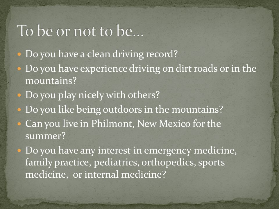 Do you have a clean driving record.