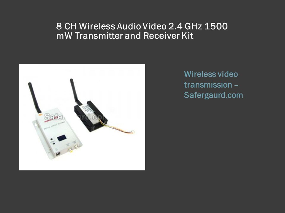 8 CH Wireless Audio Video 2.4 GHz 1500 mW Transmitter and Receiver Kit Wireless video transmission – Safergaurd.com