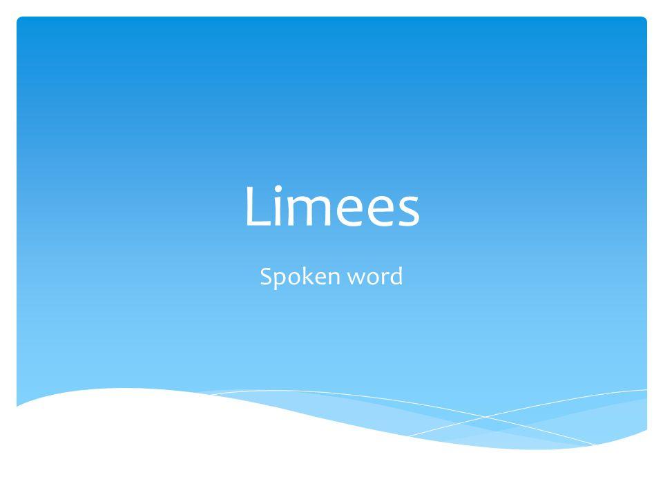 Limees Spoken word