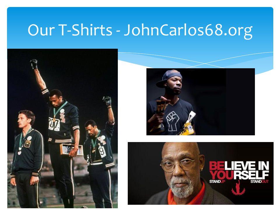 Our T-Shirts - JohnCarlos68.org
